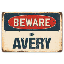 Beware Of Avery Rustic Sign SignMission Classic Rust Wall Plaque Decoration