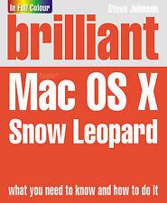 Brilliant Mac OS X Snow Leopard by Steve Johnson (Paperback) - GOOD