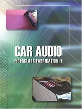 Car Audio Fiberglass Fabrication II DVD - Usually ships in 12 hours!!!