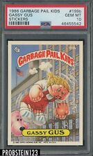 1986 Garbage Pail Kids Stickers #199b Gassy Gus PSA 10 GEM MINT