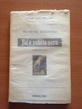 Ed è subito sera - Salvatore Quasimodo - Mondadori 3237
