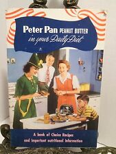 Peter Pan Peanut Butter Cookbook WWII Era Derby's Chicago In Daily Diet Recipes