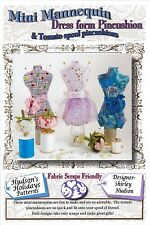 MINI MANNEQUIN DRESS FORM PIN CUSHION PATTERN, by Hudson's Holiday Designs, NEW