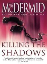 Killing the Shadows-Val McDermid, 9780006514183