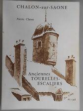 Chalon-sur-Saône Anciennes tourelles  Pierre Chenu, Saône et Loire Bourgogne