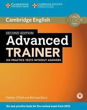 ADVANCED TRAINER SIX PRACTICE TESTS WITHOUT ANSWERS WITH AUDIO 2ND EDITION by...