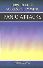 Panic Attacks (How to Cope Sucessfully with...), Karen Sullivan