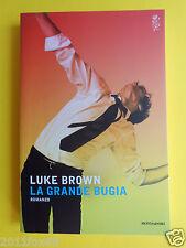 romanzi libri romanzo mondadori luke brown la grande bugia my biggest lie books