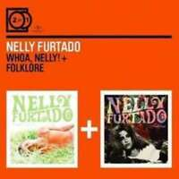 Whoa, Nelly! + Folklore - Furtado Nelly 2 CD Set Sealed ! New !
