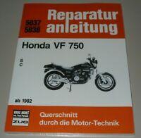Reparaturanleitung Honda VF 750 S / C Baujahre ab 1982 Werkstatt Buch NEU!