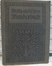 Paul Rohrbach WELTPOLITISCHES WANDERBUCH 1897-1915 - World FREE Shipping*