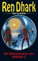 Ren Dhark - Weg ins Weltall 97: Die Geheimnisse von ERRON-3 | Anton Wollnik