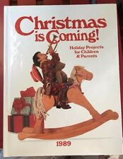 Christmas Is Coming 1989 Hardcover Holiday Projects Children and Parents Oxmoor