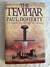 Paul Doherty - The Templar - FINE - 1st/1st 2007 - Mediaeval Mystery Crusades
