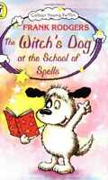 The Witch's Dog at the School of Spells by Frank Rodgers (Paperback, 1998)