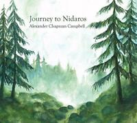Alexander Chapman Campbell - Journey To Nidaros (NEW CD)