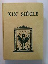 XIX EME SIECLE 1959 LAGARDE MICHARD GRANDS AUTEURS FRANCAIS PROGRAMME BORDAS