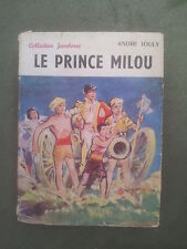 André JOULY Le prince Milou ( collection Jamboree - éditions SPES 1957)