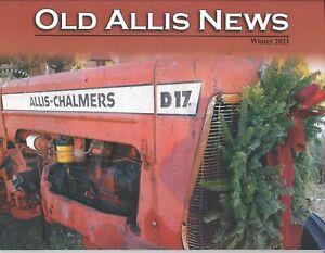 Old Allis News Magazine Antique Tractors Magazine Quarterly Winter 2021