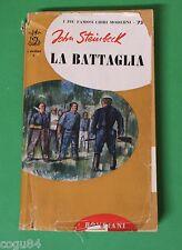 John Steinbeck - La battaglia – Bompiani ed. 1958 - Narrativa straniera