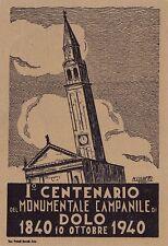 2373) DOLO (VENEZIA), I CENTENARIO DEL MONUMENTALE CAMPANILE 1840 - 1940.