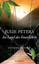 Im Land des Feuerfalken von Julie Peters (2012, Gebundene Ausgabe); UNGELESEN