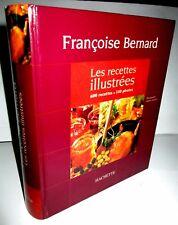 Françoise Bernard - Les recettes illustrées  - Cuisine