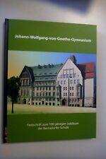 Johann Wolgang von Goethe Gymnasium ~Festschrift 100 jährigen Chemnitz/Bernsdorf
