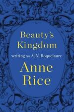 *NEW Beauty's Kingdom by A. N. Roquelaure and Anne Rice (HARDCOVER)