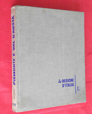 LE REGIONI DI ITALIA. VOL I. PIEMONTE E VAL D'AOSTA. GRIBAUDI. UTET. I EDIZ.1960