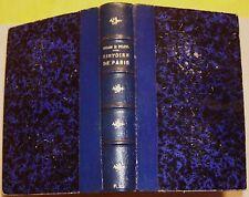 BELIN et PUJOL - HISTOIRE CIVILE MORALE ET MONUMENTALE DE PARIS - 1843