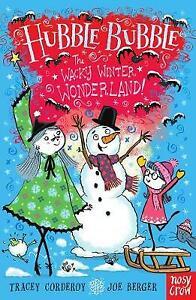 (Good)-Hubble Bubble: The Wacky Winter Wonderland (Hubble Bubble Series) (Paperb