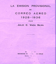 CHILE. La emisión provisional de correo aéreo(1928-1936) by Julio Vaca Silva