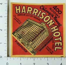 1930's-40's Harrison Hotel Chicago Art Deca Luggage Label Vintage Original E7