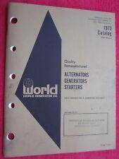 1973 World Generator Co. Alternators Generators Starters Catalog