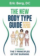 The New Body Type Guide by Eric Berg (2017, Digitaldown)