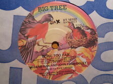 "England Dan & John Ford Coley ""Gone Too Far"" 1976 BIG TREE Oz 7"" 45rpm"