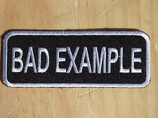 ECUSSON PATCH THERMOCOLLANT aufnaher toppa BAD EXAMPLE biker métal rock trike