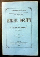 Biografia Contemporanei Italiani Gabriele Rossetti 1861 - con ritratto