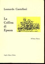 CASTELLANI Leonardo, La collina di Epsom
