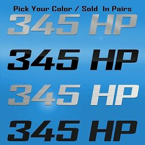 345 HP Horsepower Decal Graphic Fits 2007 GT/CS MUSTANG, Porsche 928, Ford Focus