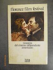 FLORENCE FILM FESTIVAL - Cinema Indipendente Americano - Ed. Casa Usher - 1979