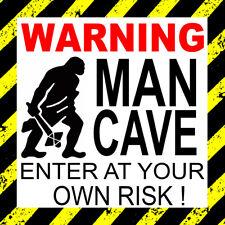 Warning Man Cave Enter at Own Risk - Funny Wall Window Door Bumper Sticker