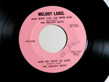 MELODY BOYS~GOD BLESS YOU  GO WITH GOD~-HIDE ME ROCK OF AGES~MELODY ~ GOSPEL 45