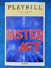 Sister Act - Music Hall Theatre Playbill w/Ticket - June 9th, 2013 - Campbell