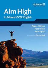 Aim High in Edexcel GCSE English, Beal, Mr Duncan, Hill, Ms Mandy, Taylor, Pam,