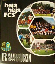 Heja heja FCS 1. FC Saarbrücken Chronik Dokumentation 1975/ 76 Saar