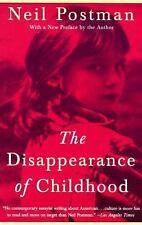 The Disappearance of Childhood by Neil Postman (1994, Paperback)