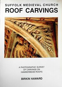 'Suffolk Medieval Church Roof Carvings: A Photographic Survey'
