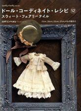 Doll COORDINATE RECIPE DRESS Book Vol 12 Sweet Fairy Tale  - Japanese Craft Book